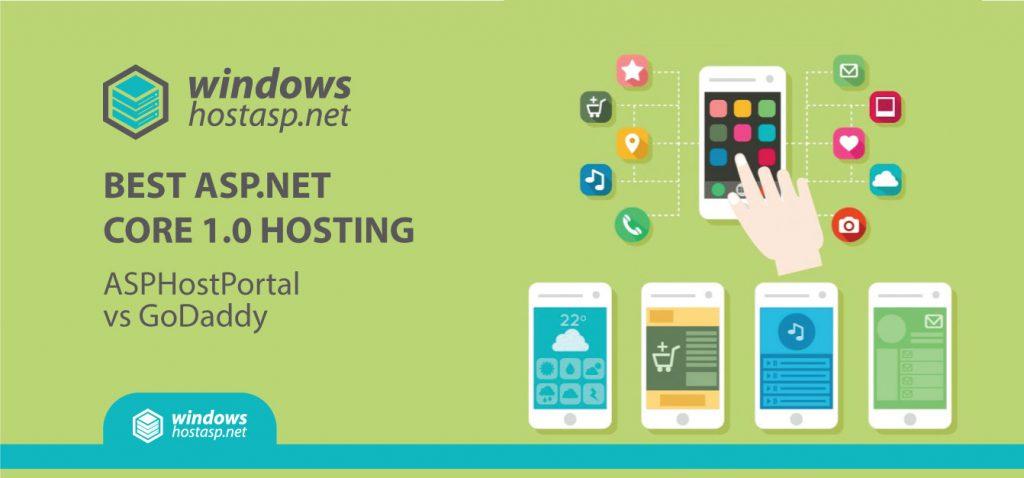 Best ASP.NET Core 1.0 Hosting | ASPHostPortal vs GoDaddy
