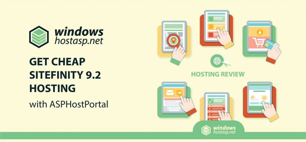 Get Super Cheap and Reliable Sitefinity 9.2 Hosting With ASPHostPortal