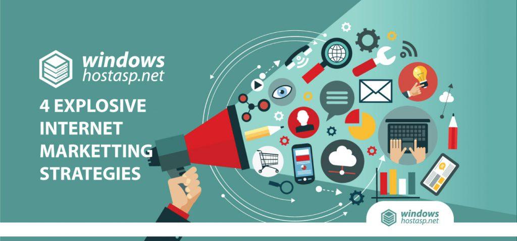 4 Explosive Internet Marketting Strategies