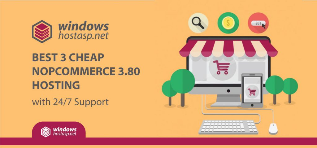 Best 3 Cheap nopCommerce 3.80 Hosting Provider with 24/7 Support