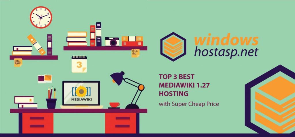 Best MediaWiki 1.27 Hosting