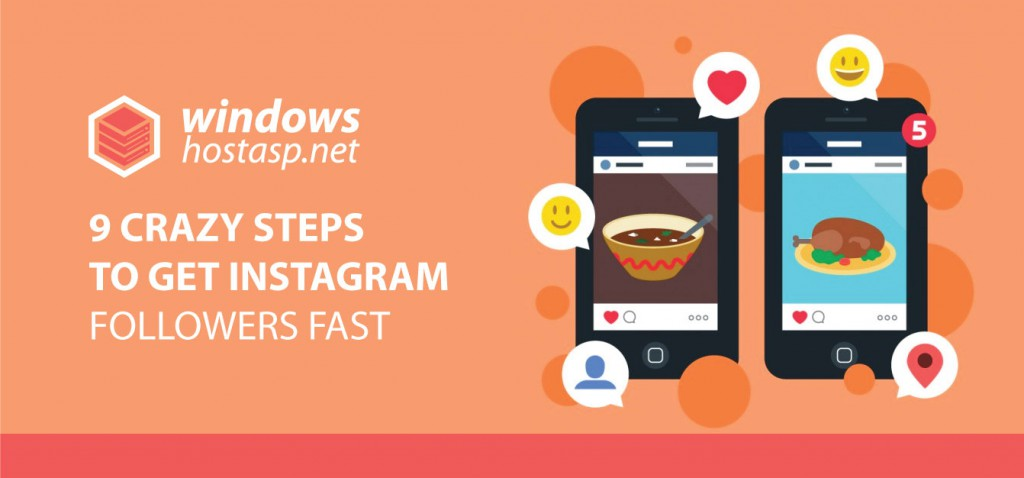 9 Crazy Steps To Get Instagram Followers Fast