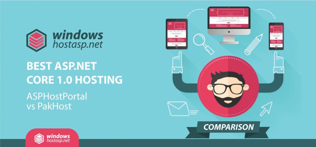 Best ASP.NET Core 1.0 Hosting | ASPHostPortal vs PakHost