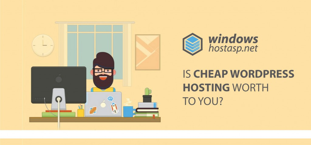 Is Cheap WordPress Hosting Worth To You?