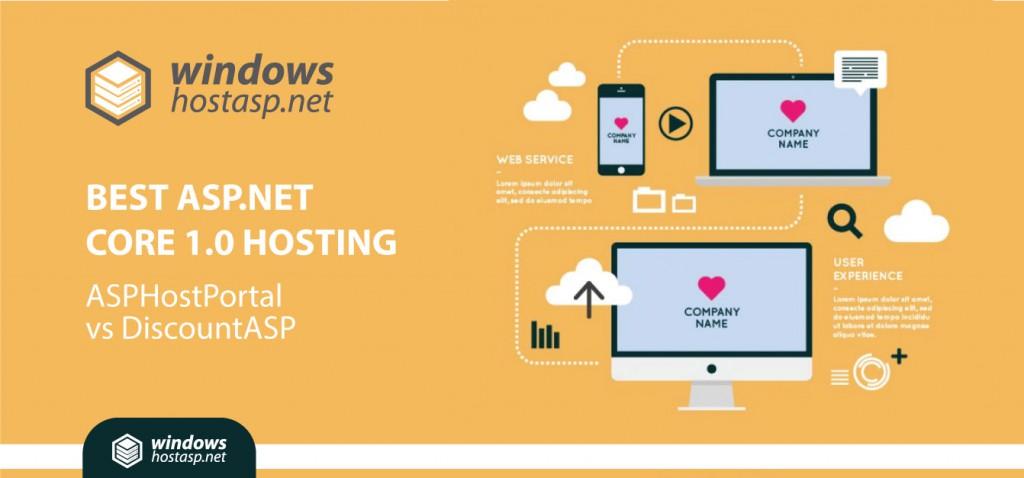 Best ASP.NET Core 1.0 Hosting | ASPHostPortal vs DiscountASP